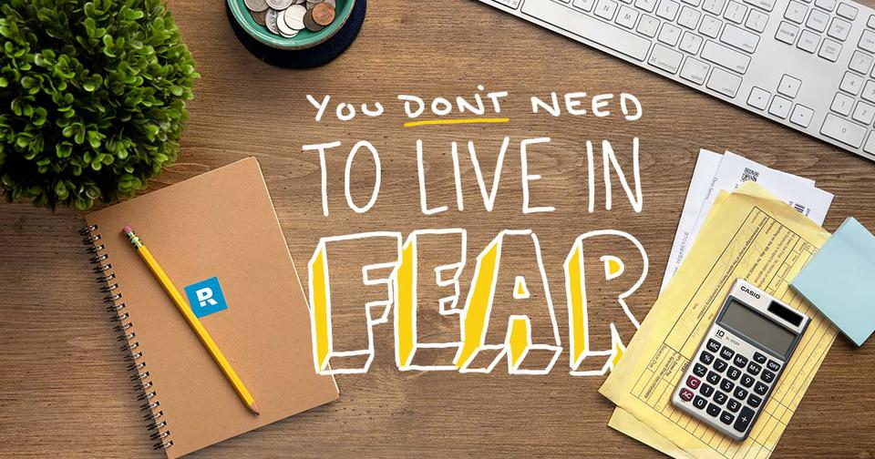 you dont need to live in fear